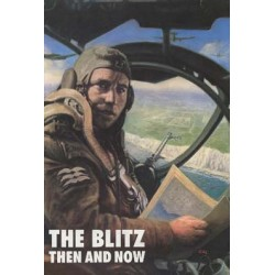 THE BLITZ THEN AND NOW - VOLUME 1