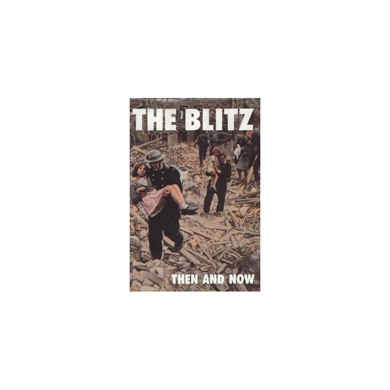 THE BLITZ THEN AND NOW - VOLUME 3