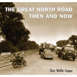 THE GREAT NORTH ROAD THEN AND NOW