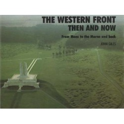 THE WESTERN FRONT THEN AND NOW