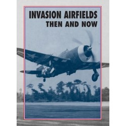 INVASION AIRFIELDS THEN AND NOW